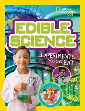 Edible Science: Experiments You Can Eat (Science & Nature) Paperback  by Jodi Wheeler-Toppen