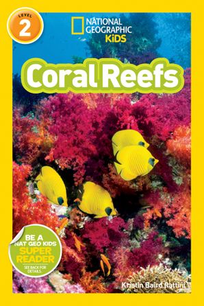 NatioNational Geographic Kids Readers: Coral Reefs (National Geographic Kids Readers)