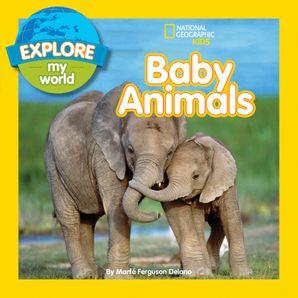 Explore My World Baby Animals (Explore My World)