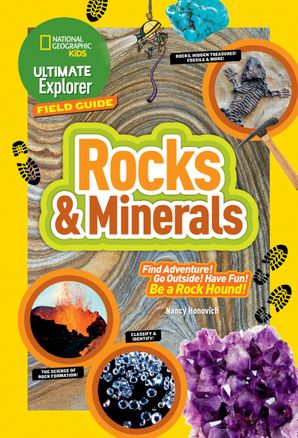 Ultimate Explorer Field Guide: Rocks and Minerals (Ultimate Explorer Field Guide ) Paperback  by Nancy Honovich