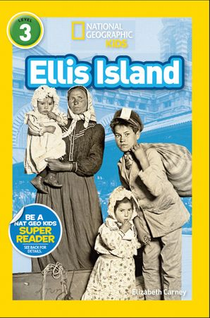 National Geographic Kids Readers: Ellis Island (National Geographic Kids Readers)