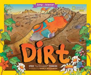Jump Into Science: Dirt (Jump Into Science ) Paperback  by Steve Tomecek
