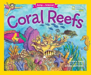 Jump Into Science: Coral Reefs (Jump Into Science ) Paperback  by Sylvia Earle