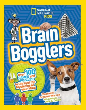 Brain Bogglers: Over 100 Games and Puzzles to Reveal the Mysteries of Your Mind (Mastermind) Paperback  by Stephanie Warren Drimmer