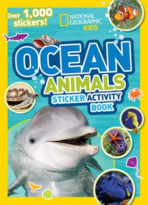 Ocean Animals Sticker Activity Book: Over 1,000 Stickers! (National Geographic Sticker Activity Book) Paperback  by No Author