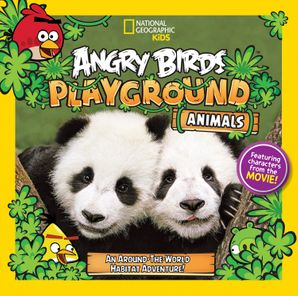 Angry Birds Playground: Animals: An Around-the-World Habitat Adventure (Angry Birds Playground) Paperback  by Jill Esbaum