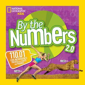 By the Numbers 2.0: 110.01 Cool Infographics Packed With Stats and Figures (By The Numbers) Paperback  by No Author
