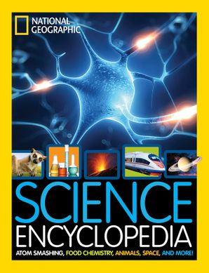 Science Encyclopedia: Atom Smashing, Food Chemistry, Animals, Space, and More! (Encyclopaedia ) Hardcover  by No Author