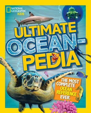 Ultimate Oceanpedia: The Most Complete Ocean Reference Ever (Ultimate ) Hardcover  by Christina Wilsdon