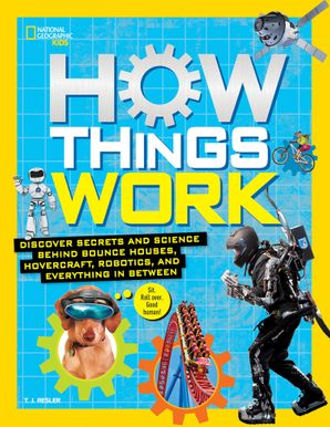 How Things Work (How Things Work ) Hardcover  by Tamara J. Resler