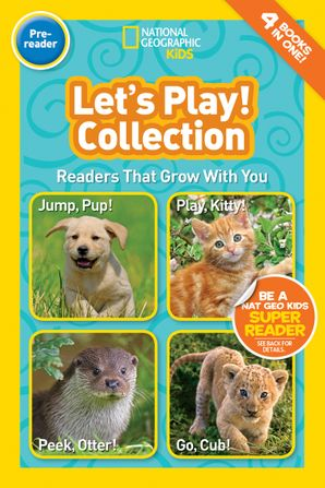 National Geographic Kids Readers: Let's Play (National Geographic Kids Readers: Level Pre-Reader) Paperback  by No Author