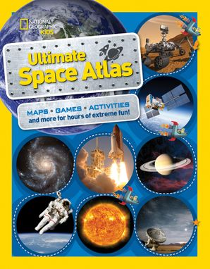 National Geographic Kids Ultimate Space Atlas (Atlas ) Paperback  by Carolyn DeCristofano