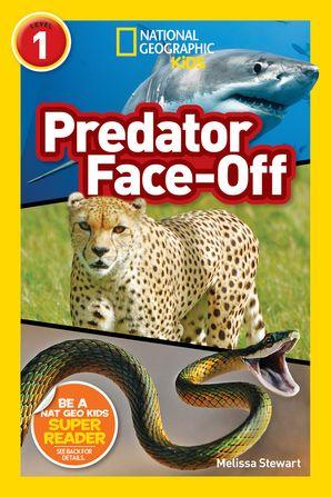 National Geographic Kids Readers: Predator face-Off (National Geographic Kids Readers: Level 1 ) Paperback  by Melissa Stewart