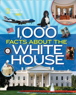 1,000 Facts About The Whitehouse (1,000 Facts About ) Hardcover  by Sarah Wassner Flynn
