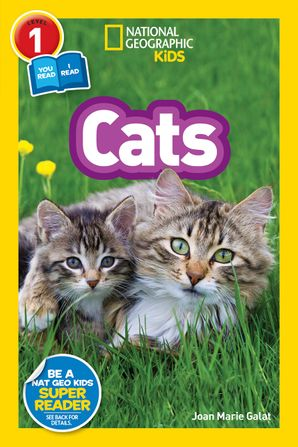 National Geographic Kids Readers: Cats (National Geographic Kids Readers: Level 1 ) Paperback  by Joan Marie Galat