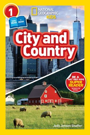 National Geographic Kids Readers: City/Country (National Geographic Kids Readers: Level 1 )