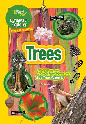 Ultimate Explorer Field Guide: Trees (Ultimate) Paperback  by Patricia Daniels