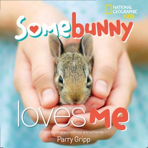 Somebunny Loves Me Hardcover  by Parry Gripp
