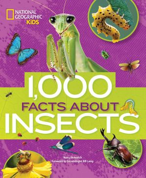 1000 Facts About Insects (100 Facts About…) Hardcover  by Nancy Honovich