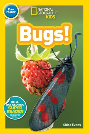National Geographic Kids Readers: Bugs (Readers) Paperback  by Shira Evans