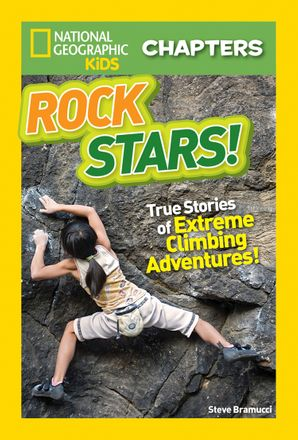 National Geographic Kids Chapters: Rock Stars! (Chapters) Paperback  by Steve Bramucci