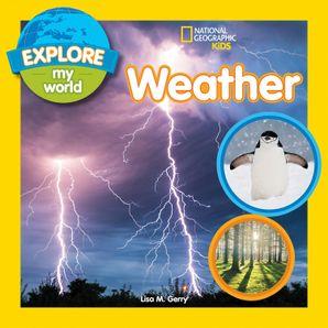 Explore My World: Weather (Explore My World)