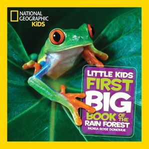 Little Kids First Big Book of the Rain Forest (First Big Book) Hardcover  by Moira Rose Donohue