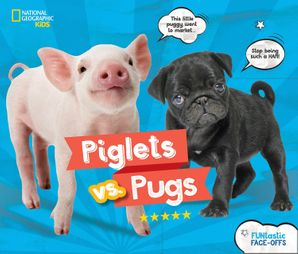 Piglets vs. Pugs Hardcover  by Julie Beer