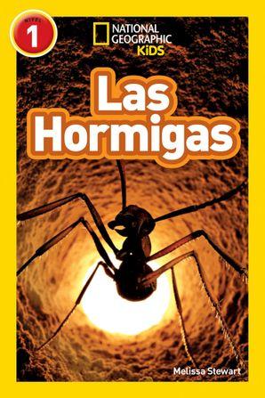 National Geographic Kids Readers: Hormigas (L1) (Readers) Paperback  by Melissa Stewart