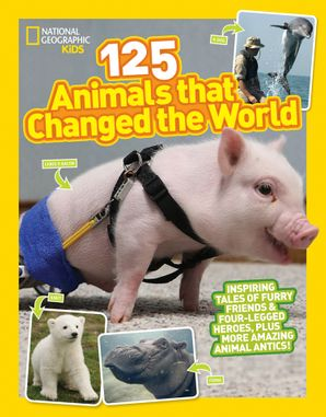125 Animals That Changed the World Paperback  by