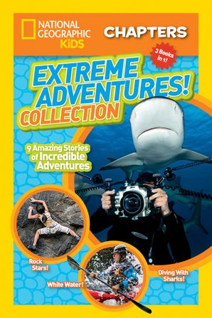 National Geographic Kids Chapters: Extreme Adventures Collection Paperback  by No Author