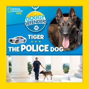 Tiger the Police Dog (Doggy Defenders) Hardcover  by