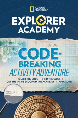Explorer Academy Codebreaking Adventure 1 Paperback  by
