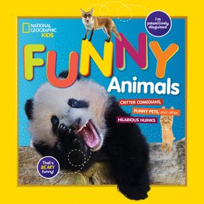 National Geographic Kids Funny Animals Paperback  by