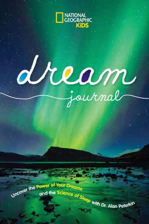 National Geographic Kids Dream Journal Hardcover  by No Author