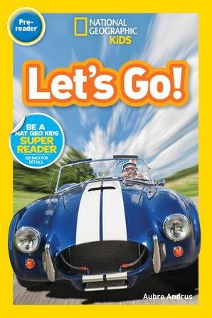 Let's Go! (Pre-reader) (National Geographic Readers) Paperback  by No Author