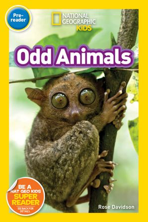 Odd Animals (Pre-Reader) (National Geographic Readers) Paperback  by No Author