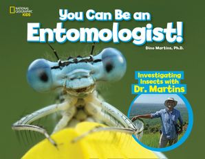 You Can Be an Entomologist Hardcover  by No Author