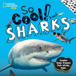 So Cool! Sharks Hardcover  by No Author