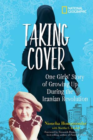 Taking Cover: One Girl's Story of Growing Up During the Iranian Revolution Hardcover  by
