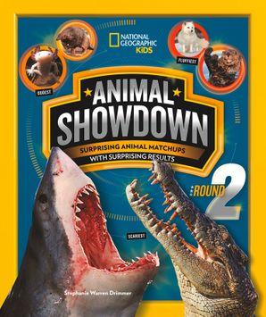 Animal Showdown: Round Two Paperback  by Stephanie Warren Drimmer