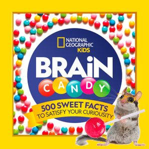brain-candy-500-sweet-facts-to-satisfy-your-curiosity