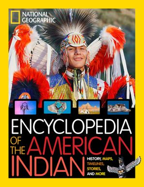 encyclopedia-of-the-american-indian-national-geographic-kids