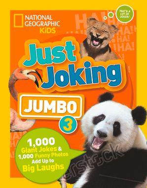Just Joking: Jumbo 3: 1,000 Giant Jokes & 1,000 Funny Photos Add Up to Big Laughs Paperback  by No Author