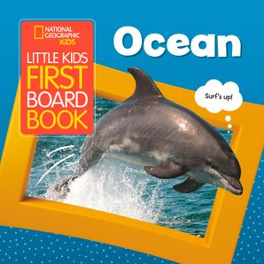 Ocean (National Geographic Kids Little Kids First Board Book) Hardcover  by No Author