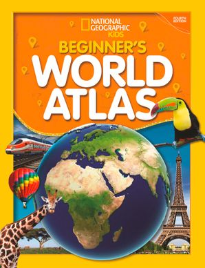 National Geographic Kids Beginner's World Atlas (2019 update) (Atlas) Hardcover  by No Author