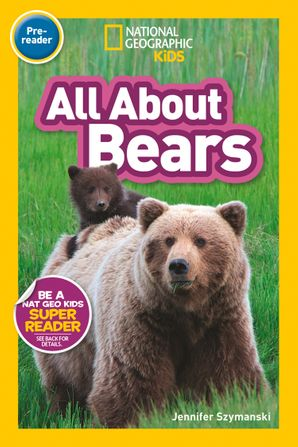 All About Bears (Pre-reader): National Geographic Readers Paperback  by No Author