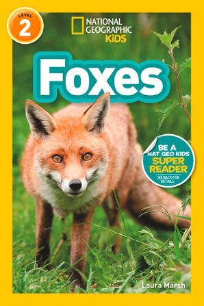 Foxes (L2) (National Geographic Readers) Paperback  by No Author
