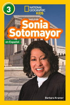 Sonia Sotomayor (L3, Spanish) (National Geographic Readers)