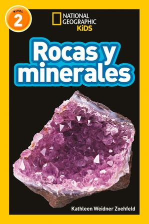 Rocks & Minerals (L2, Spanish) (National Geographic Readers)